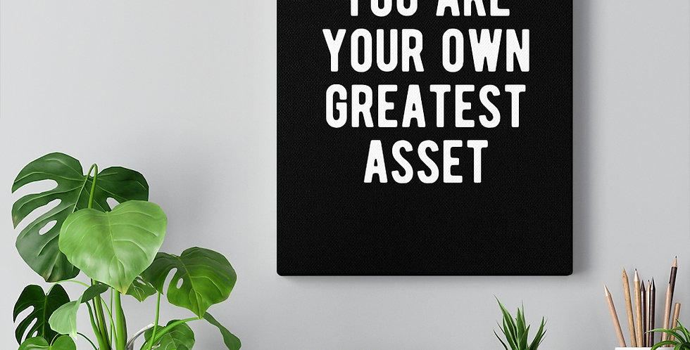 You are your own greatest asset. Bold and inspiring motivational canvas prints.