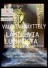 """Jorma Silkelän valokuvanäyttely """"Lähikuvia luonnosta"""" Louhitalolla"""