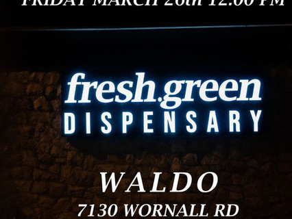 Grand Opening Dispensary in Waldo KCMO Friday, March 26th, 2021!
