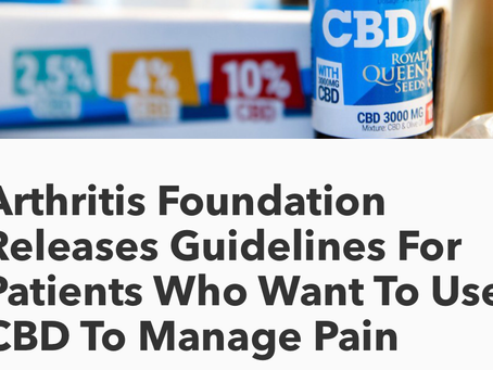 The Arthritis Foundation: guidelines to help navigate the world of CBD.