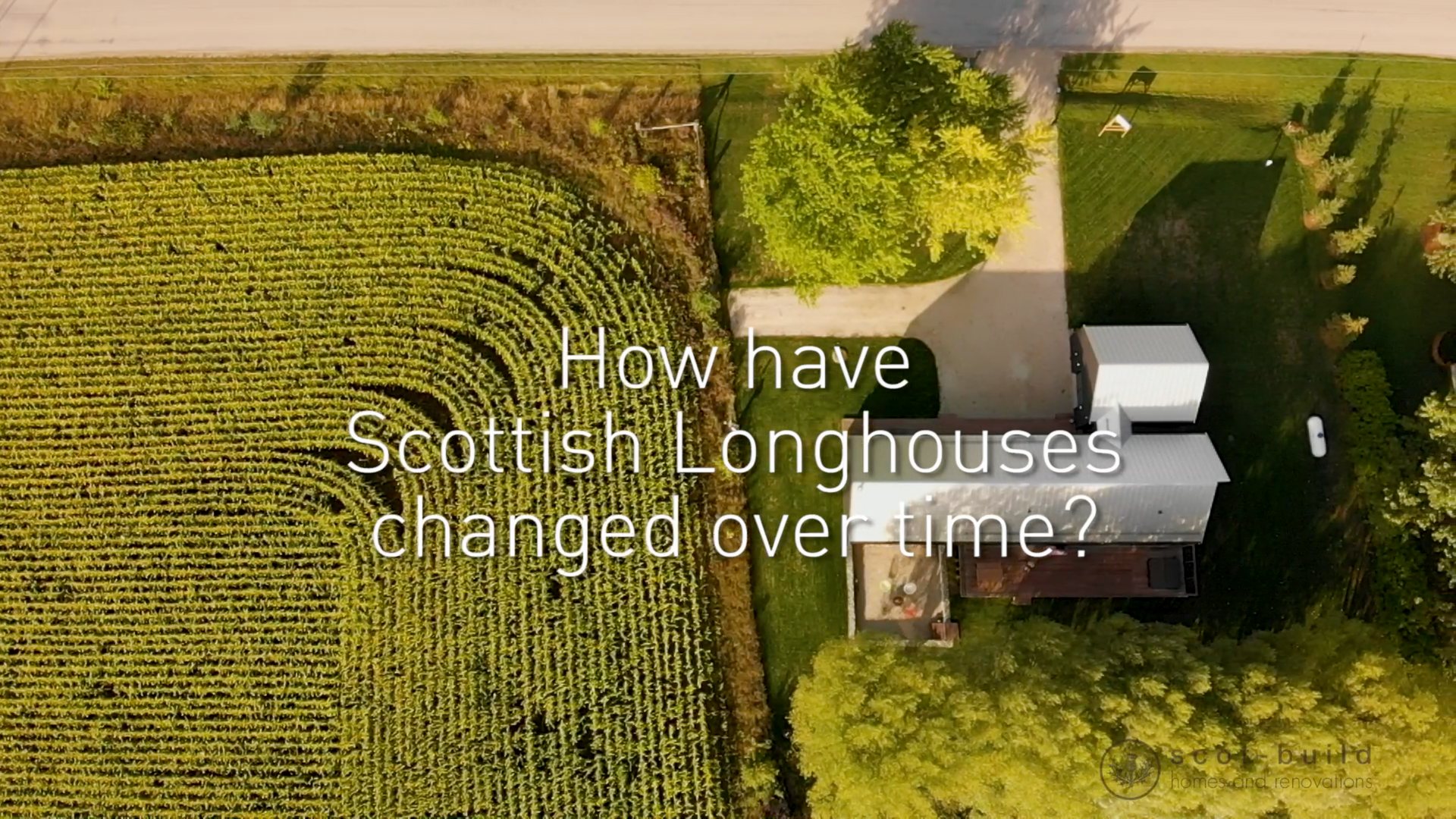 Past to Present of Scottish Longhouse