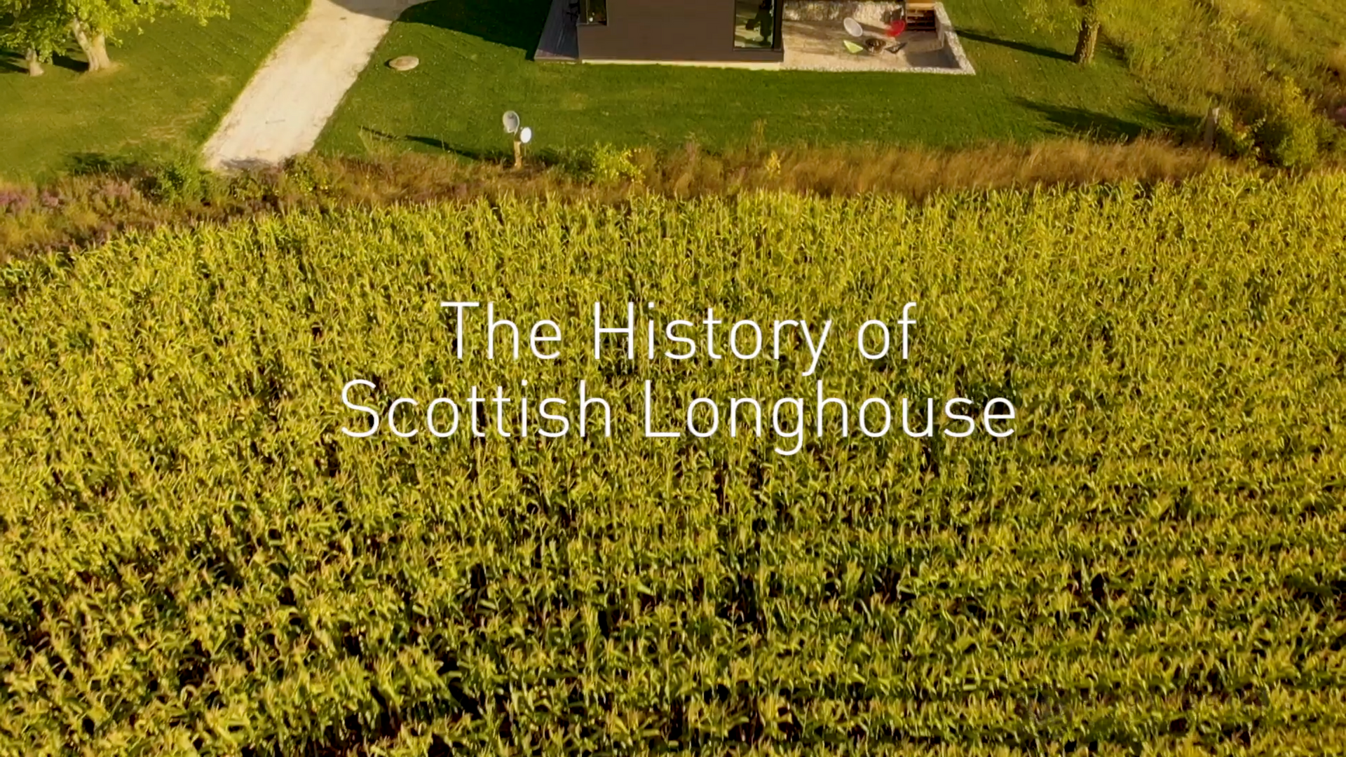 History of Scottish Longhouses