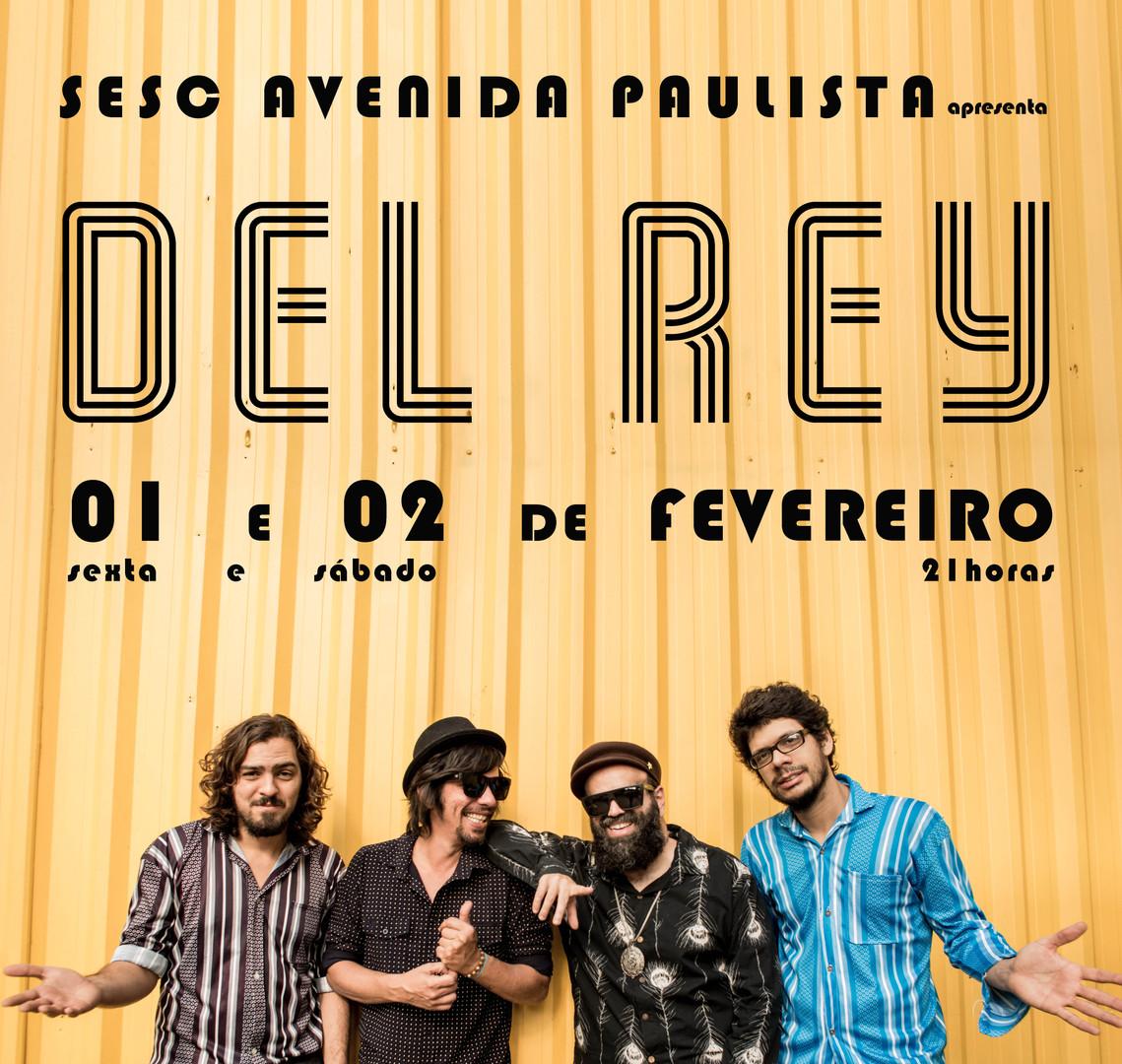 Del Rey @ Sesc Avenida Paulista