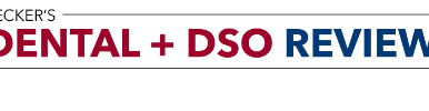 Dental + DSO Review's 31 DSOs to Know in 2020