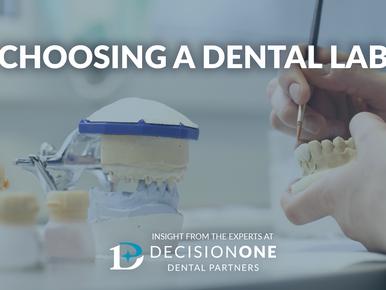 Choosing a Dental Lab