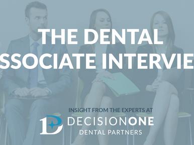 The Dental Associate Interview