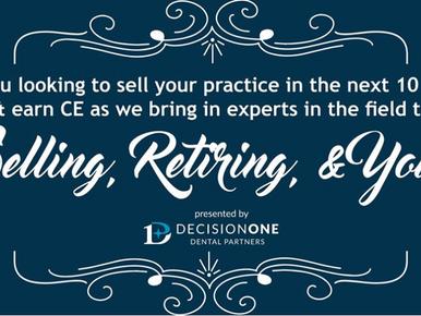 Selling, Retiring, & You!