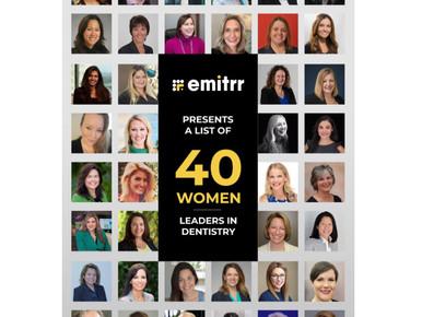 40 Women Leaders in Dentistry
