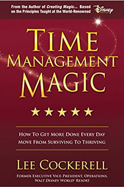 Time Management Magic by Lee Cockerell