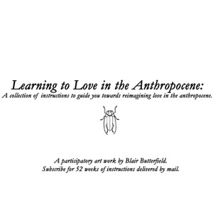Learning to Love in the Anthropocene