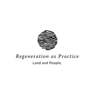 Regeneration As Practice