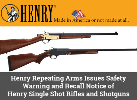 HENRY REPEATING ARMS RECALLS RIFLE SERIES