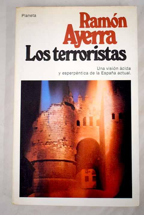 LOS TERRORISTAS. RAMON AYERRA