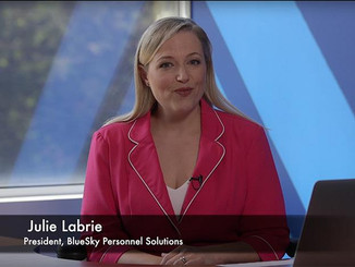 Julie Labrie, President, BlueSky Personnel Solutions