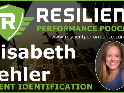 Resilient Performance Podcast: Talent Identification