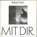 robert-gorl-mit-dir-.jpg