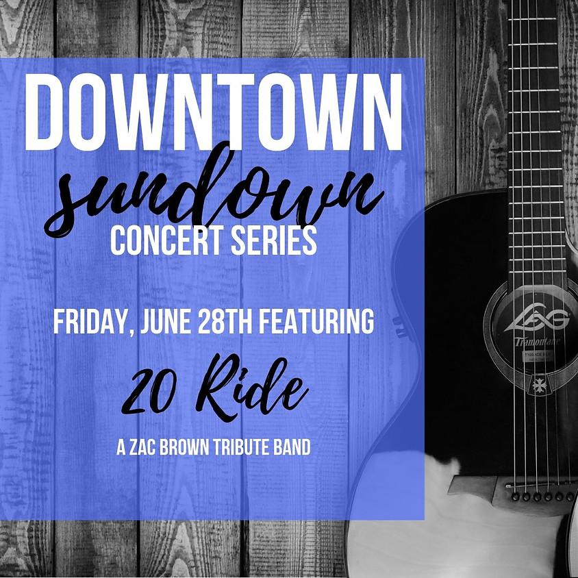 Downtown Sundown Concert Series from the Gardens