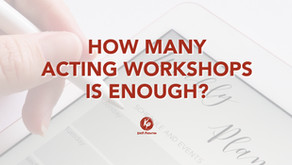 How Many Acting Workshops Is Enough?