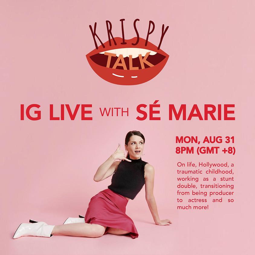 Krispy Talk — IG Live with Sé Marie!