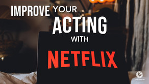 How To Use Netflix To Improve Your Acting