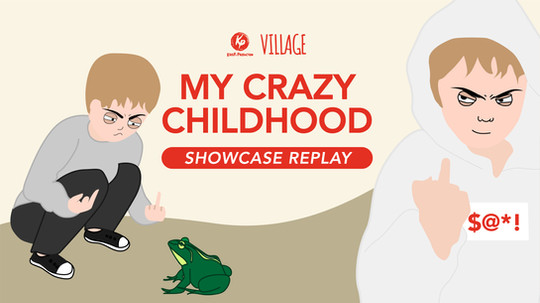 CRAZY CHILDHOOD PLAYWRIGHT DIRECTOR_vide