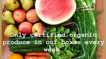 "Only Certified organic produce in our boxes! No :""if's no buts""."