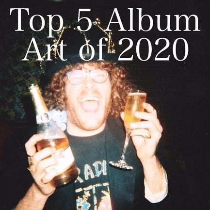 Top 5 Album Art of 2020