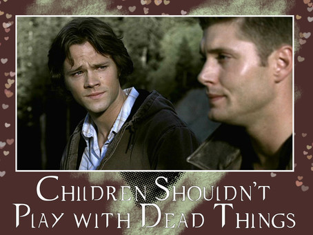 Plushienatural 2.04 – Children Shouldn't Play with Dead Things