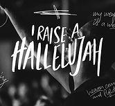 i-raise-a-hallelujah.jpg
