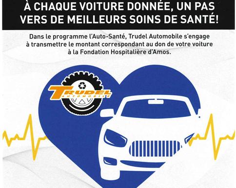Le programme Auto Santé de Trudel Auto au profit de la Fondation Hospitalière d'Amos