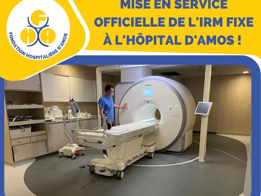 Un Rêve devenu réalité, l'IRM fixe à Amos enfin mise en service !