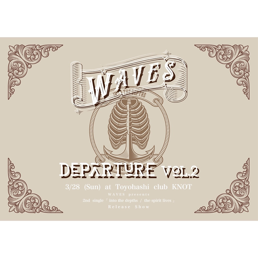 """Departure vol.2  """"into the depths / the spirit lives"""" Release show"""