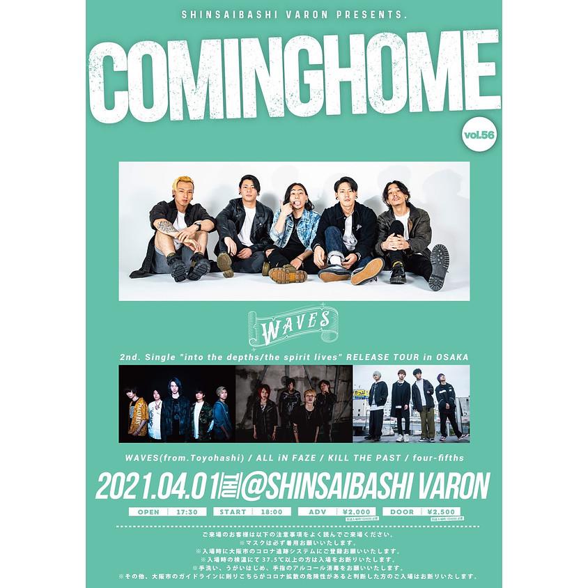 COMINGHOME vol.56 at心斎橋VARON