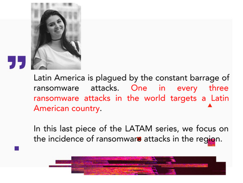 The Ransomware Plague: Is LATAM Surrendering to Digital Extortion?