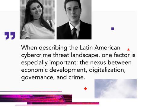 Latin America Threat Landscape: The Paradox of Interconnectivity