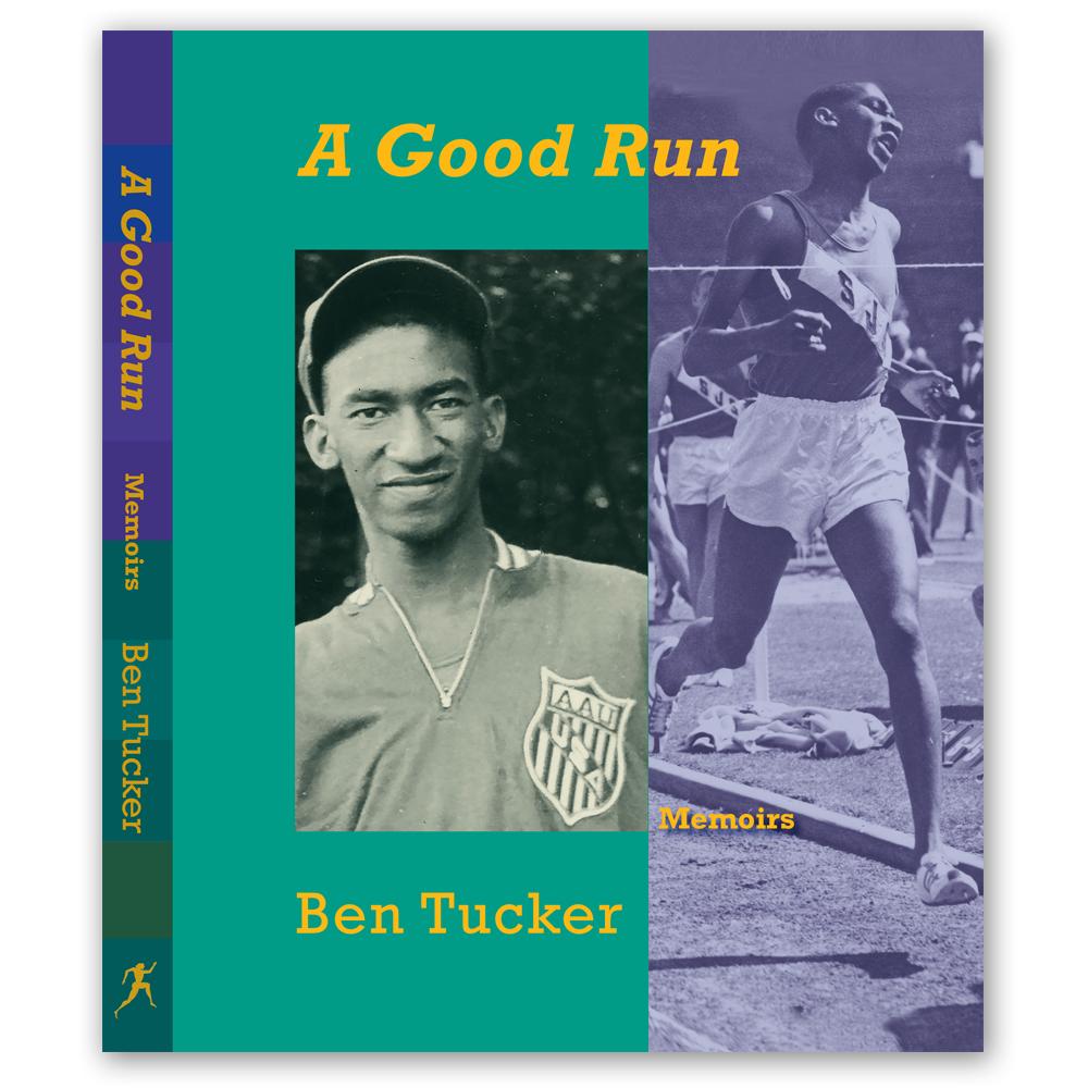 A GOOD RUN: MEMOIRS