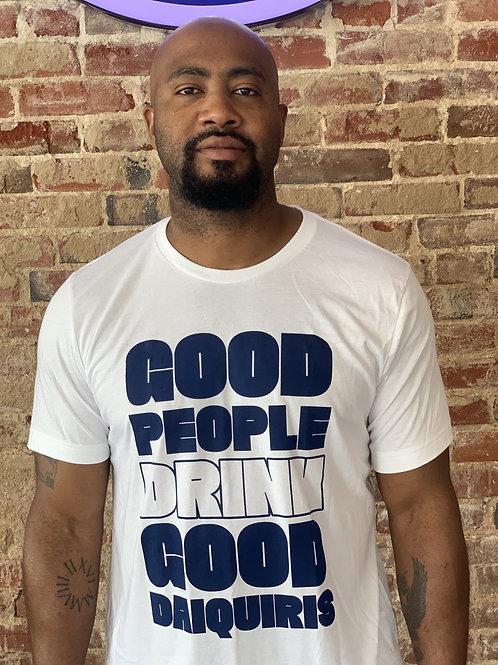 Good Daiquiris T-Shirt