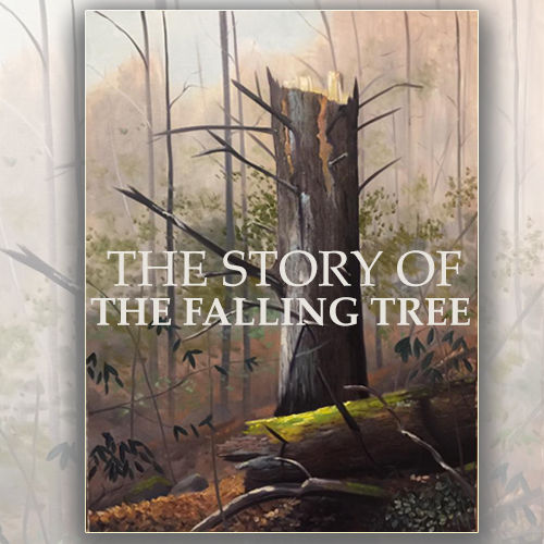 Story of The Falling Tree.jpg