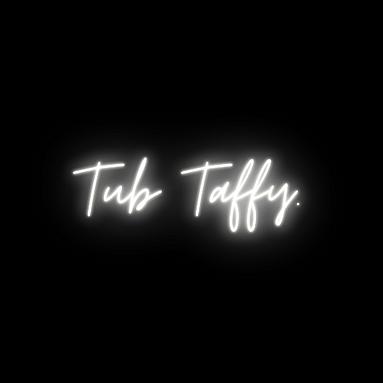 TUB TAFFY.