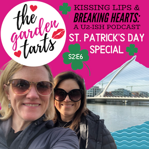 St. Patrick's Day Special: Come to Dublin With Us! (+ Silly Bono Stories!)