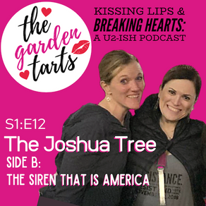 TART Talk: The Joshua Tree, Side B: The Siren that is America