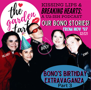 Bono's Birthday, Part 3: Bono Stories!