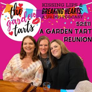 A Garden Tart Reunion