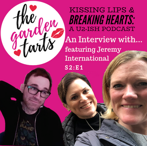 An Interview with... the Garden Tarts. Featuring Jeremy International