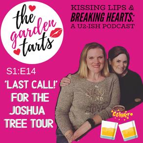 Last Call! for the Joshua Tree Tour 🥂