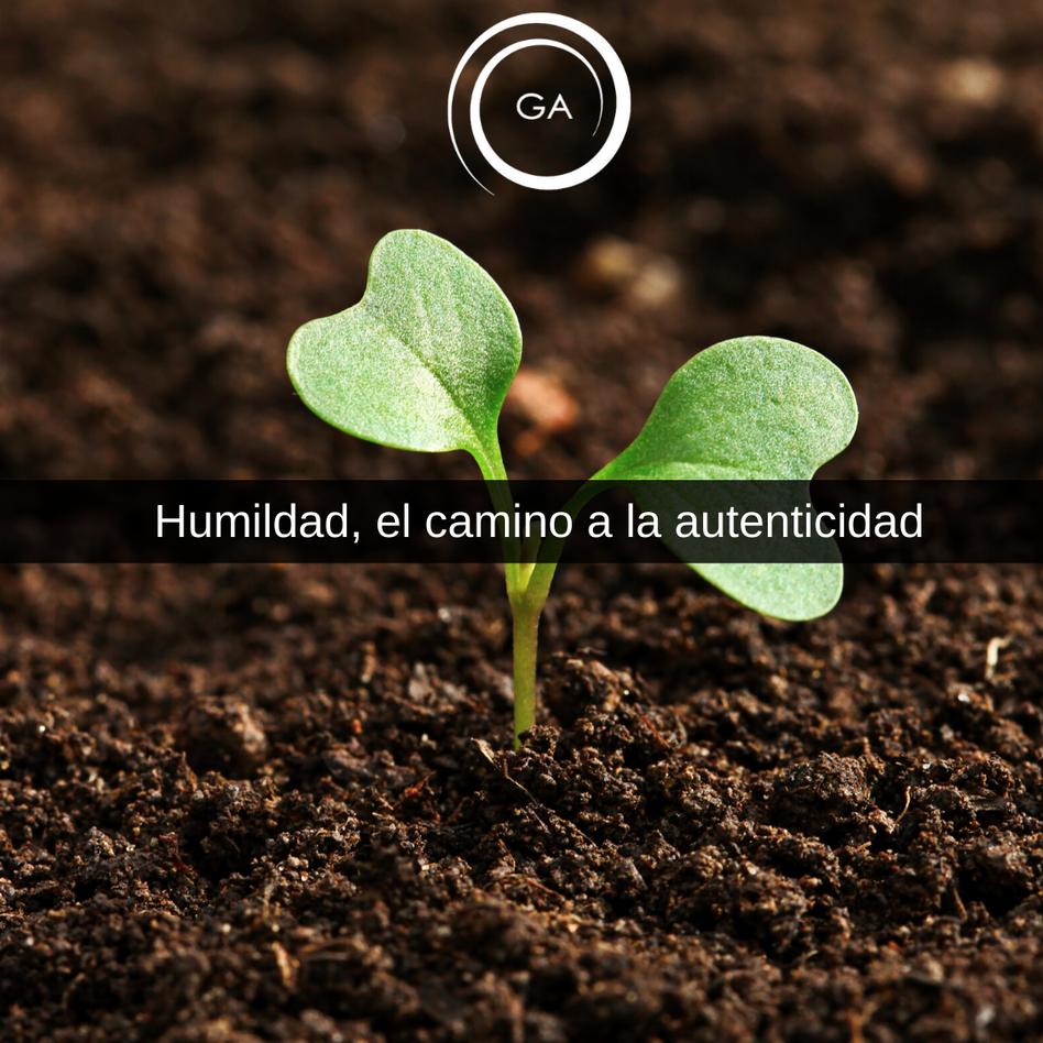 Humildad, el camino a la autenticidad