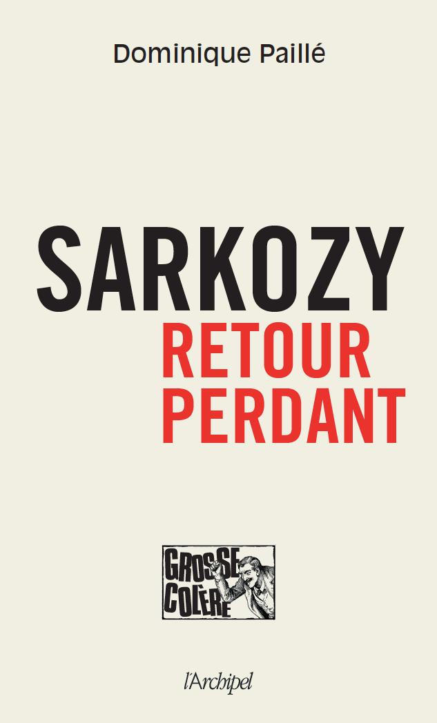 Nicolas Sarkozy retour perdant