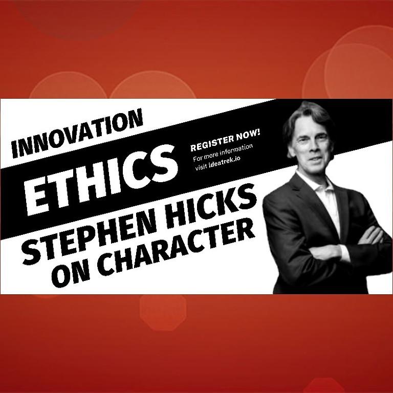 Stephen Hicks on Character