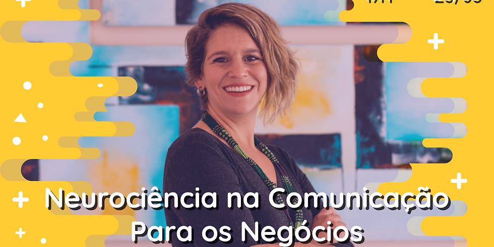 Palestra: Neurociência na Comunicação para os Negócios