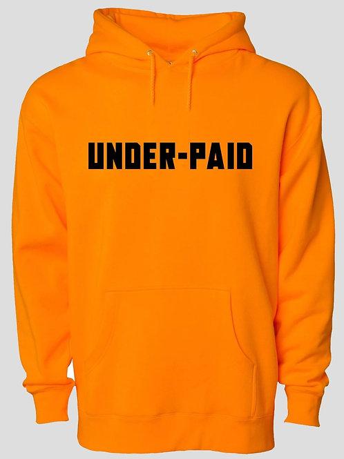Underpaid Hoodie